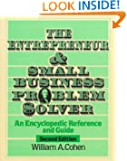 The Entrepreneur and Small Business Problem Solver: An Encyclopedic Reference and Guide