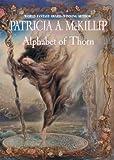 Alphabet of Thorn (Mckillip, Patricia a)