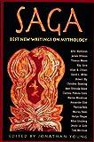Saga: Best New Writings on Mythology