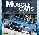 Muscle cars : Les sportives de l'oncl...