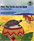How the Turtle Got Its Shell: An African Tale (book and CD) (See-More's Workshop Series)