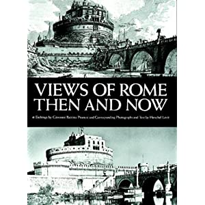 Views of Rome, Then and Now
