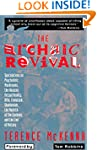 The Archaic Revival: Speculations on...