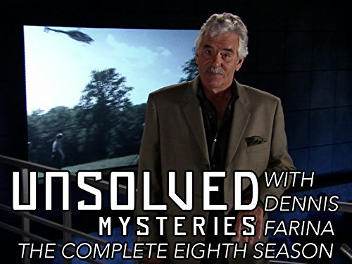 Unsolved Mysteries with Dennis Farina - Season 8