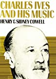 img - for Charles Ives and His Music book / textbook / text book