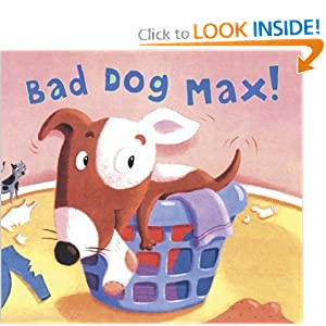 Bad Dog Max! Marina Windsor and Steve Haskamp