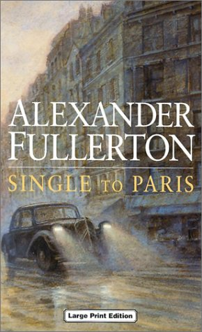Single to Paris (Charnwood Library)