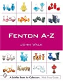 Fenton A-Z (Schiffer Book for Collectors)