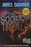 The Scorch Trials (Maze Runner, Book Two)