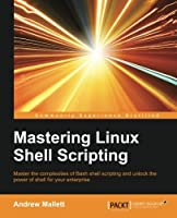 Mastering Linux Shell Scripting Front Cover