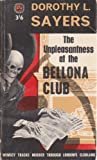 The Unpleasantness at the Bellona Club (Lord Peter Wimsey Mysteries) (006092389X) by Sayers, Dorothy L.
