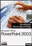 echange, troc Fred Vargas - Microsoft Office PowerPoint 2003 - Die offizielle Schulungsunterlage