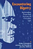 img - for Encountering Bigotry: Befriending Projecting People in Everyday Life book / textbook / text book