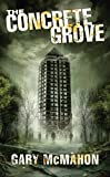 Concrete Grove (The Concrete Grove Trilogy)