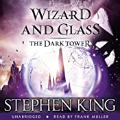 The Dark Tower IV: Wizard and Glass | [Stephen King]