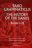 Saxo Grammaticus: The History of the Danes, Books I-IX (Bks.1-9)