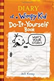 img - for Diary of a Wimpy Kid Do-It-Yourself Book by Kinney, Jeff 1st (first) Edition (10/1/2008) book / textbook / text book