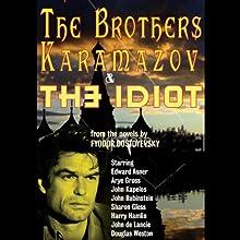 The Brothers Karamazov & The Idiot (Dramatized)  by Fyodor Dostoyevsky Narrated by Edward Asner, Arye Gross, John Kapelos, John Rubenstein, Sharon Gless, Harry Hamlin, John de Lancie, Douglas Weston