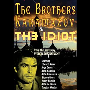 The Brothers Karamazov & The Idiot (Dramatized) Performance