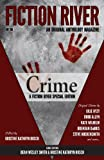 img - for Fiction River Special Edition: Crime (Fiction River: An Original Anthology Magazine (Special Edition)) (Volume 1) book / textbook / text book