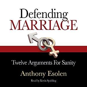 Defending Marriage Audiobook