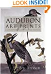 Audubon Art Prints: A Collector's Gui...