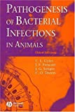 img - for Pathogenesis of Bacterial Infections in Animals book / textbook / text book