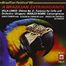 A Brazilian Extravaganza