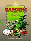 Gardens: History, Gardening, & Plant Science (Unit Study Adventure)