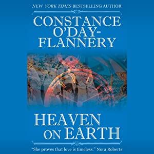 Heaven on Earth | [Constance O'Day-Flannery]