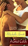 A Great Catch (Avon Light Contemporary Romances)