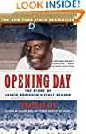 Opening Day: The Story of Jackie Robi...