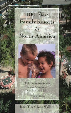 100-best-family-resorts-in-north-america-100-quality-resorts-with-leisure-activities-for-children-an