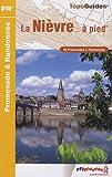 echange, troc FFRandonnée - La Nièvre à pied : 39 promenades & randonnées