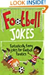 Football Jokes: Fantastically funny j...