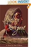 The Indian Agent: A Novel