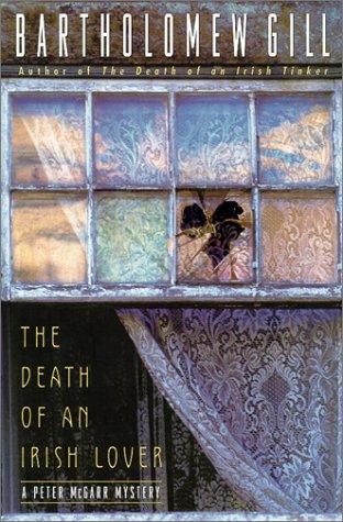 The Death of an Irish Lover: An Inspector Peter Mcgarr Mystery, Bartholomew Gill