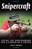 img - for Snipercraft: Laying the Groundwork for a Career as a Sniper book / textbook / text book