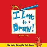 My Very Favorite Art Book: I Love to...