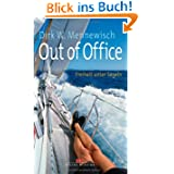 Out of Office: Freiheit unter Segeln