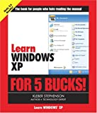 Learn Windows XP for 5 Bucks (0321350235) by Stephenson, Kleber