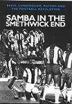 Samba in the Smethwick End: Regis, Cu...