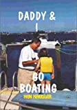 Daddy & I Go Boating