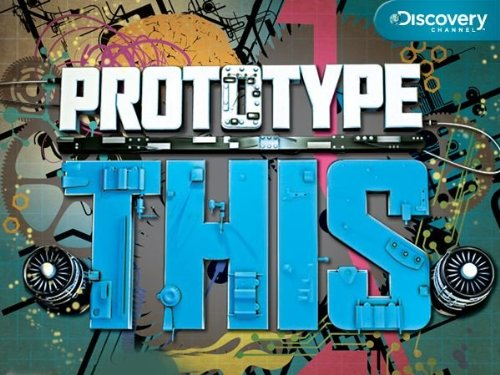Prototype This! Season 1
