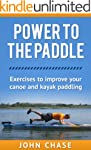 Power to the Paddle: Exercises to Imp...
