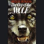 The Cry of the Wolf | Melvin Burgess