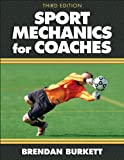 Sport Mechanics for Coaches - 3rd Edition