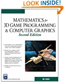 Mathematics for 3D Game Programming and Computer Graphics, Second Edition