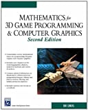 Mathematics for 3D Game Programming and Computer Graphics, Second Edition (1584502770) by Eric Lengyel