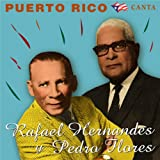 歌の国プエルトリコ~エルナンデスとフローレスの世界